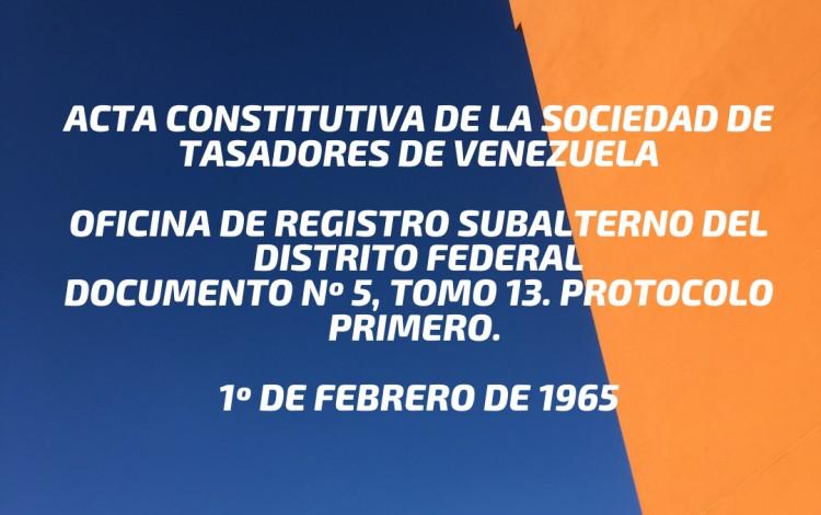 ACTA CONSTITUTIVA DE LA SOCIEDAD DE TASADORES DE VENEZUELA